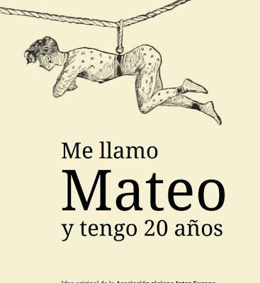 Me llamo Mateo y tengo 20 años